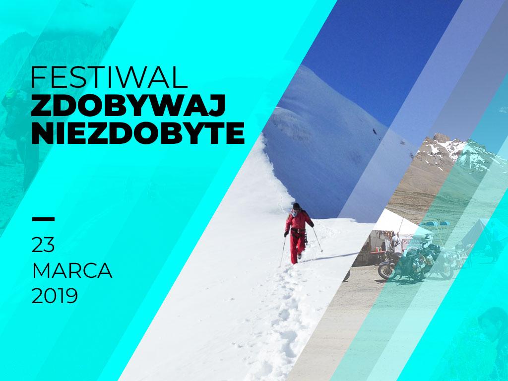 1. Festiwal Podróżniczy - Zdobywaj Niezdobyte